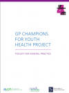 GP Champions for Youth Health: Toolkit for General Practice thumbnail image