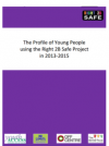 The Profile of Young People using the Right 2B Safe project thumbnail image